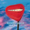 Manolo García - Todo Es Ahora portada