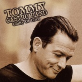 Tommy Castro Band - Dirt Road Blues