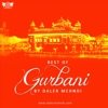 Best of Gurbani by Daler Mehndi