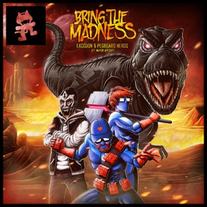 Bring the Madness (feat. Mayor Apeshit) - Single Mp3 Download