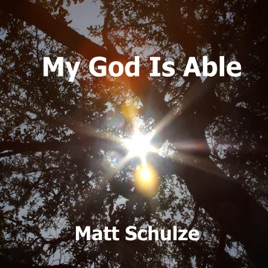 My god is able song