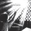 Fortunes - EP, The Mono Jacks