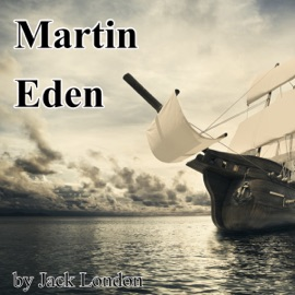 Martin Eden (Unabridged) - Jack London mp3 listen download