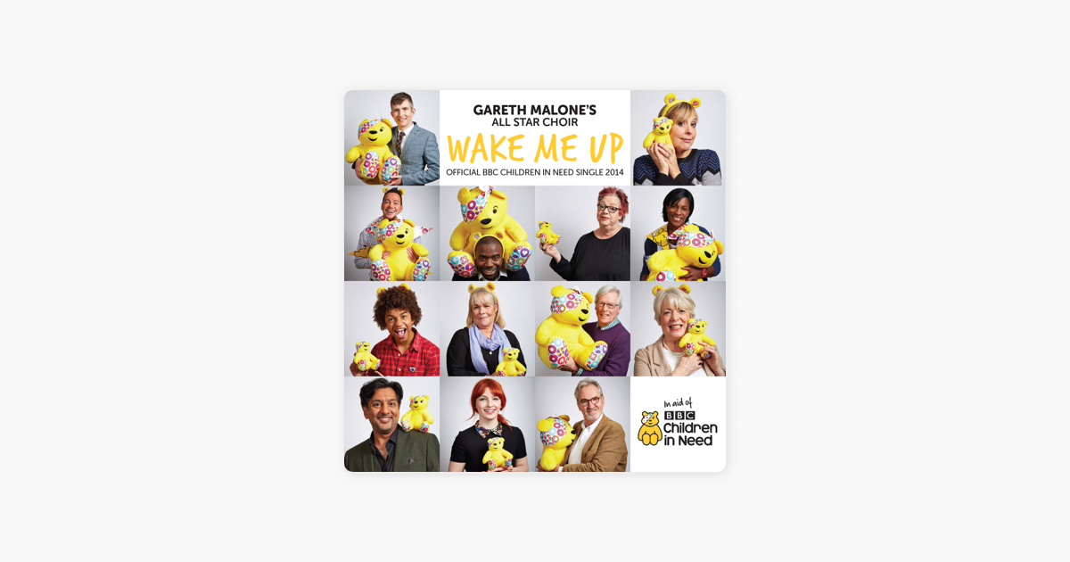 20a34673ff34  Wake Me Up (Official BBC Children In Need Single 2014) - Single by Gareth  Malone s All Star Choir on Apple Music