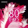 Vina Jackson - 80 Days - Die Farbe der Sehnsucht: 80 Days 5 Grafik