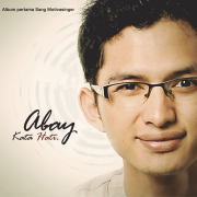 Kata Hati - Abay Motivasinger - Abay Motivasinger