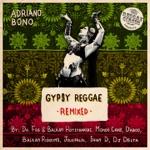 Adriano Bono - Gypsy Reggae (Mondo Cane Remix)