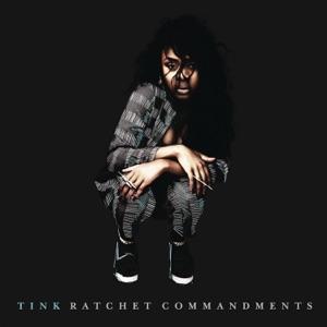 Tink - Ratchet Commandments