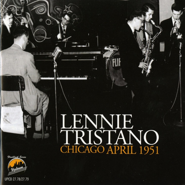 Lennie Tristano Chicago April 1951 (feat. Willie Dennis, Lee Konitz, Warne Marsh, Burgher