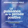 Norman Vincent Peale - La puissance de la pensée positive artwork