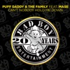 Puff Daddy & The Family - Can't Nobody Hold Me Down (feat. Mase) [Club Mix]