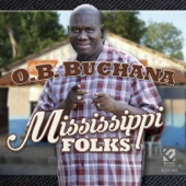 O. B. Buchana - Mississippi Folks