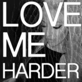 Love Me Harder - Sofia Karlberg