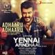 Adhaaru Adhaaru From Yennai Arindhaal Single