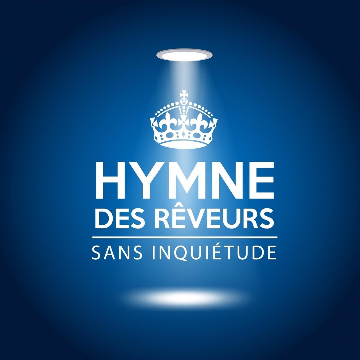 Hymne Des Rêveurs - Single