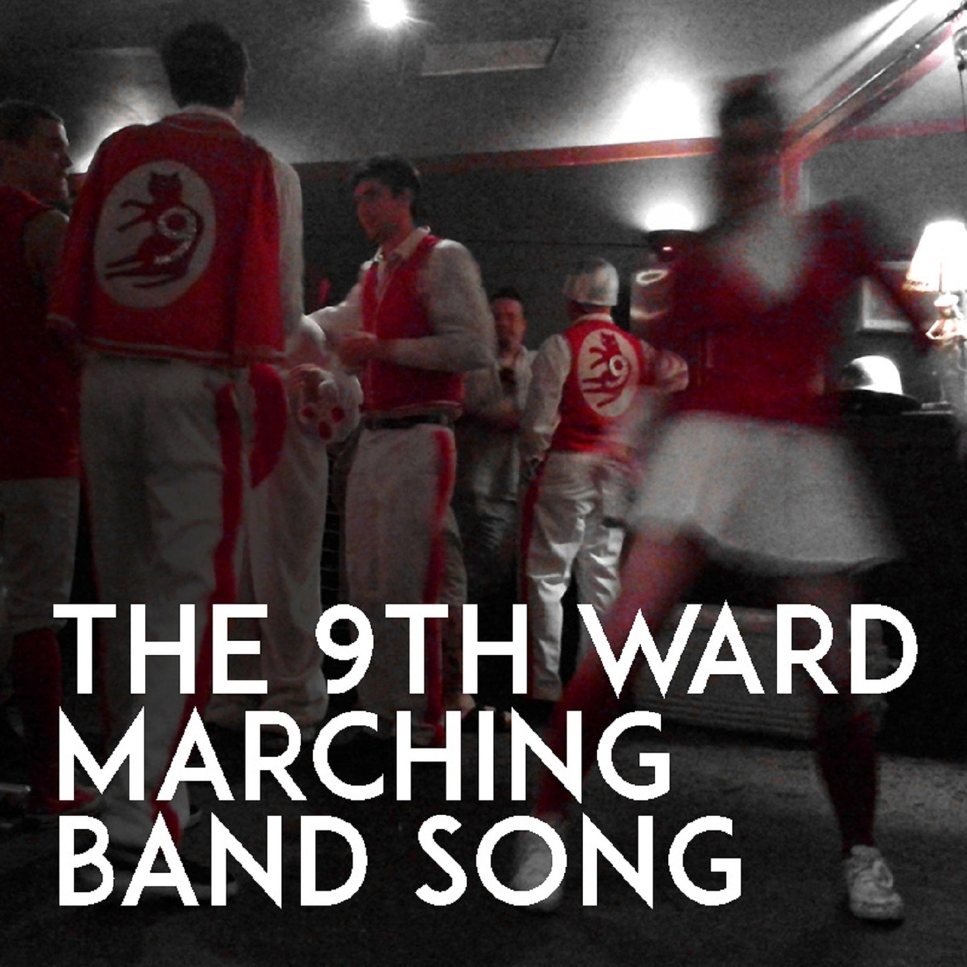 The 9th Ward Marching Band Song - Single