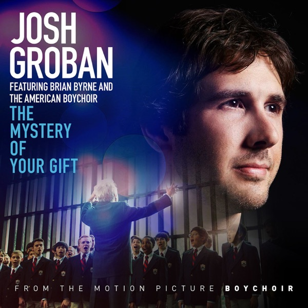 The Mystery of Your Gift (feat. Brian Byrne and the American Boy Choir) - Single