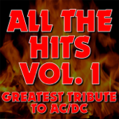 All the Hits, Vol. 1: Greatest Tribute to AC/DC