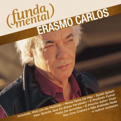 Fundamental - Erasmo Carlos - Erasmo Carlos