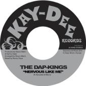 The Dap-Kings - Nervous Like Me