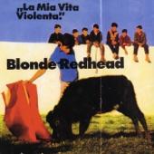 Blonde Redhead - (I Am Taking Out My Eurotrash) I Still Get Rocks Off