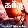 Sailing (Sensational Chillout Rhythms)