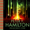 Pandora's Star (Unabridged) - Peter F. Hamilton