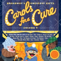 Broadway's Greatest Gifts: Carols for a Cure, Vol. 5, 2003