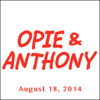 Opie & Anthony - Opie & Anthony, Nikki Glaser and Ace Frehley, August 18, 2014  artwork