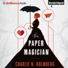 Charlie N. Holmberg - The Paper Magician (Unabridged)  artwork