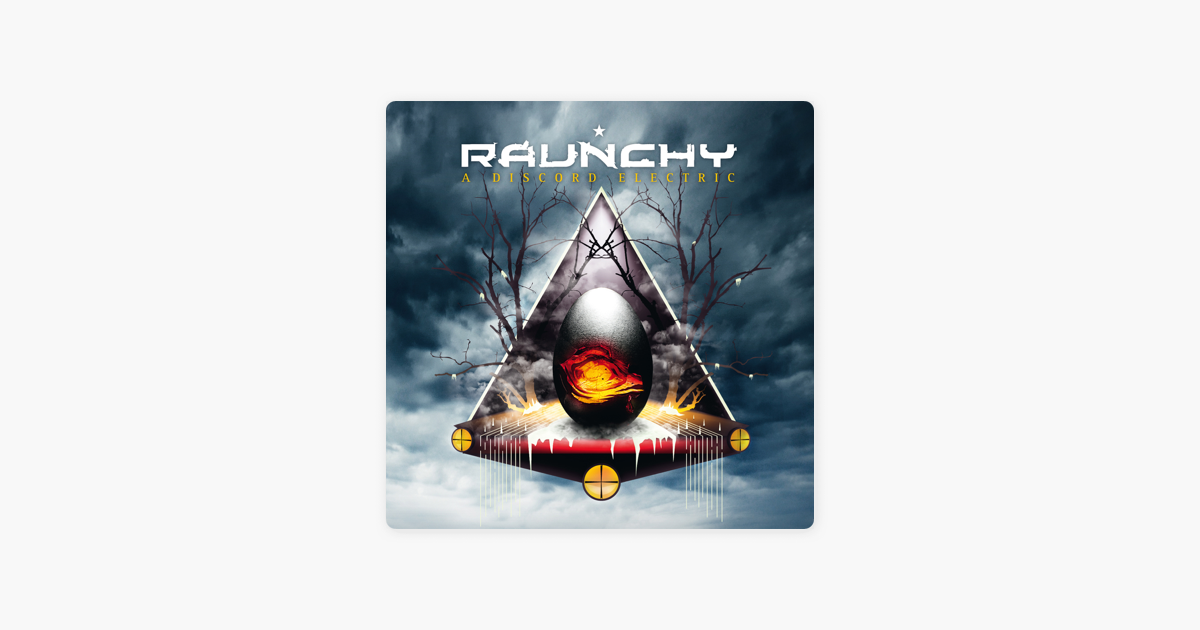 ‎A Discord Electric by Raunchy