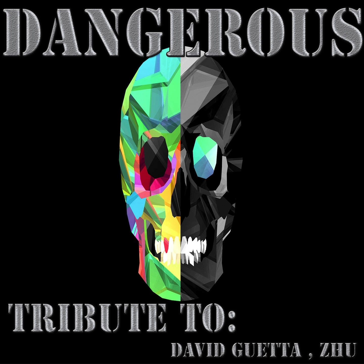 Dangerous: Tribute to David Guetta, Zhu - EP