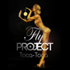 Fly Project - Toca Toca (Radio Edit) artwork
