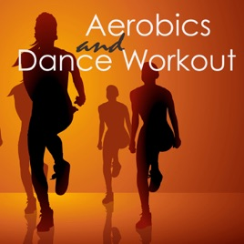 Aerobics Dance Workout Electro Music And Songs 4 Aerorobic Exercise Aerobic Fitness Step Cardio