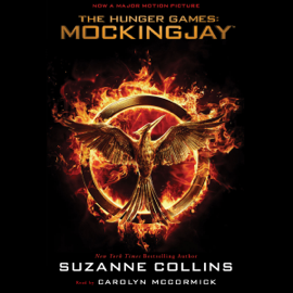 Mockingjay: The Final Book of The Hunger Games (Unabridged) audiobook