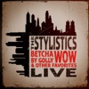 Betcha By Golly Wow Other Favorites Live