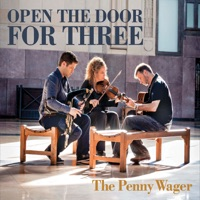 The Penny Wager by Open the Door for Three on Apple Music