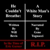He Couldn't Breathe: A White Man's Story (Unabridged)