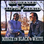 Rod Bernard & Clifton Chenier - True Fine Mama