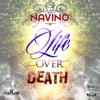 Navino - Life Over Death artwork