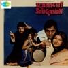 Raakhi Ki Saugandh (Original Motion Picture Soundtrack) - EP