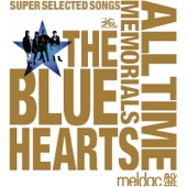 THE BLUE HEARTS 30th ANNIVERSARY ALL TIME MEMORIALS ~SUPER SELECTED SONGS~ Meldac盤