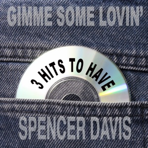 Gimme Some Lovin' 3 Hits To Have! - Single