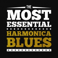 The Most Essential Harmonica Blues
