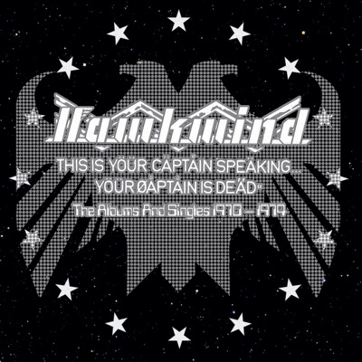 This Is Your Captain Speaking...Your Captain Is Dead - Hawkwind
