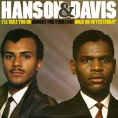 Hanson & Davis - Hungry for Your Love (Club Version)