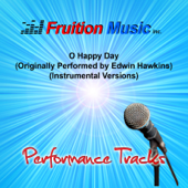 O Happy Day (Originally Performed by Edwin Hawkins) [Instrumental Version]