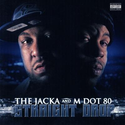 Straight Drop - The Jacka