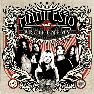 Manifesto of Arch Enemy - Arch Enemy