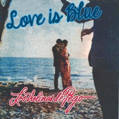 Love Is Blue Instrumental